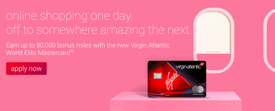 Virgin Atlantic Mastercard Up To 80K Bonus | One Mile at a Time